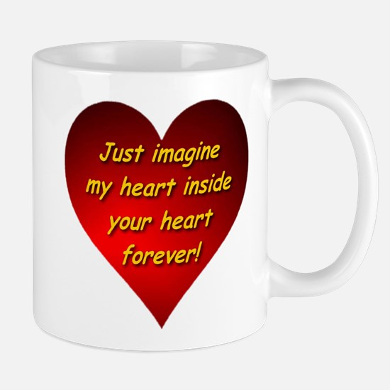 My Heart Inside Your Heart Mug