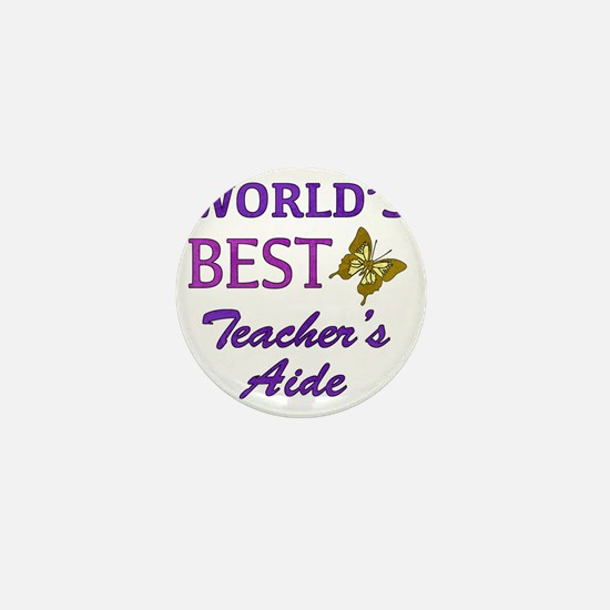 Worlds Best Teachers Aide (Butterfly) Mini Button