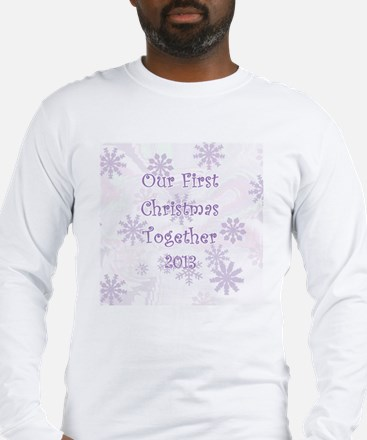 Snowflakes 1st Christmas Toget Long Sleeve T-Shirt