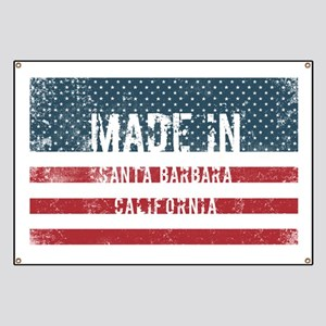 Made in Santa Barbara, California Banner