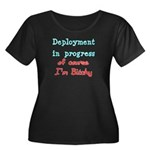 Deployment in Progress (Bitchy) Women's Plus Size
