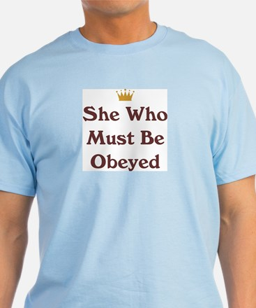 She Who Must Be Obeyed Blue T-Shirt