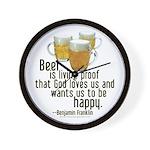 Beer is Proof Franklin Wall Clock