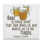 Beer is Proof Franklin Tile Coaster