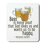 Beer is Proof Franklin Mousepad