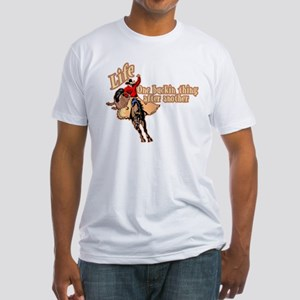 Life Fitted T-Shirt