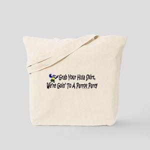 Grab Your Hula Skirt Tote Bag