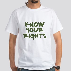 Know Your Rights White T-Shirt