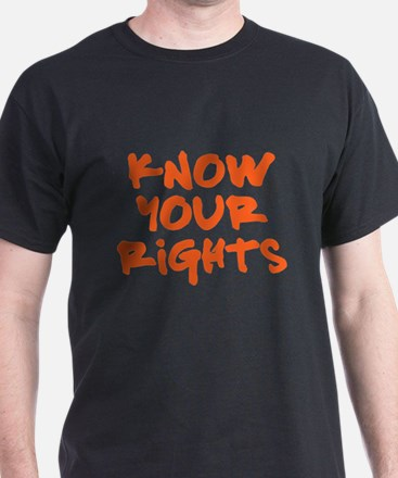 Know Your Rights T-Shirt