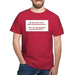 Pay Peanuts? Get Monkeys. Dark T-Shirt