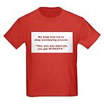 Pay Peanuts? Get Monkeys. Kids Dark T-Shirt