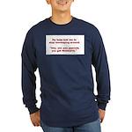 Pay Peanuts? Get Monkeys. Long Sleeve Dark T-Shirt