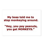 Pay Peanuts? Get Monkeys. Postcards (Package of 8)