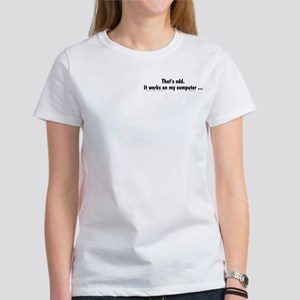 That's Odd... Women's T-Shirt