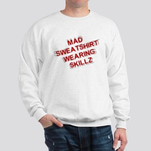Mad Skillz Sweatshirt