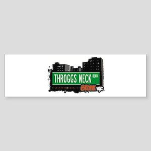 Throggs Neck Blvd, Bronx, NYC Bumper Sticker