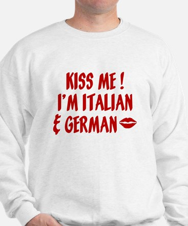 Kiss Me: German & Italian Sweatshirt