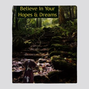 Believe In Your Hopes  Dreams Puppy  Throw Blanket
