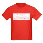 Blame others? Management Pote Kids Dark T-Shirt