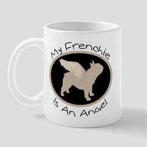 Frenchie Is An Angel Mug