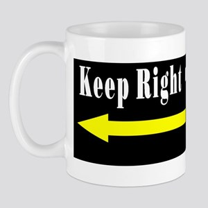 Keep Right Pass Left Mug