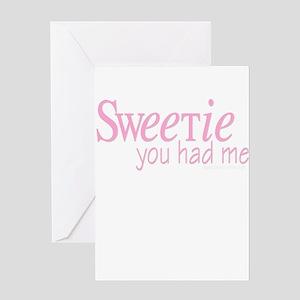 10x10_apparel sweetieyouhadmeW copy Greeting C