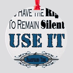 Remain Silent Round Ornament