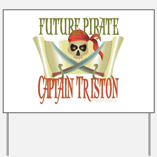 10x10_apparel TRISTONpirate copy.png Yard Sign
