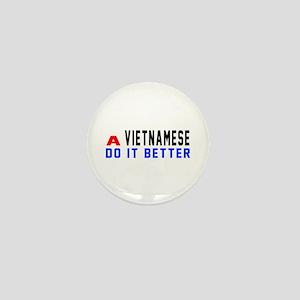 Vietnamese It Better Designs Mini Button