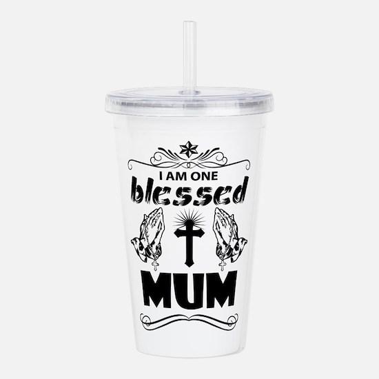 I Am One Blessed Mum Acrylic Double-wall Tumbler