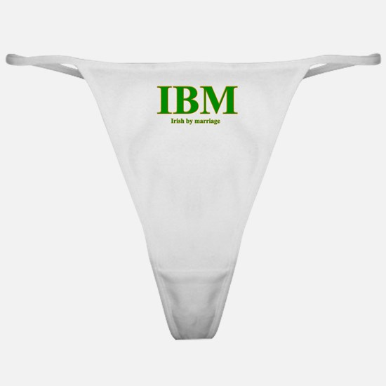 Irish by marriage Classic Thong