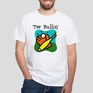 Tee Ballin White T-Shirt