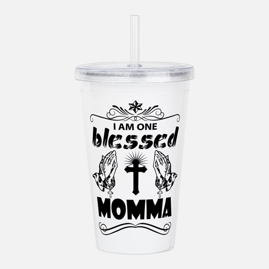 I Am One Blessed Momma Acrylic Double-wall Tumbler