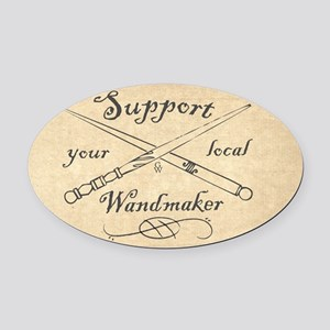 Support your local Wandmaker w bkg Oval Car Magnet