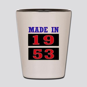 Made In 1953 Shot Glass