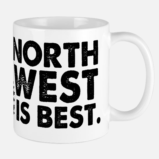 Northwest is Best 1 Mug