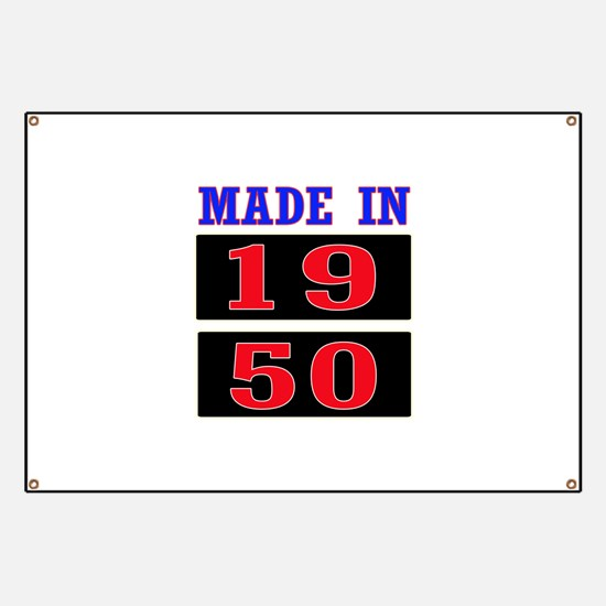 Made In 1950 Banner