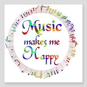 "Music Makes Me Happy Square Car Magnet 3"" x 3"""