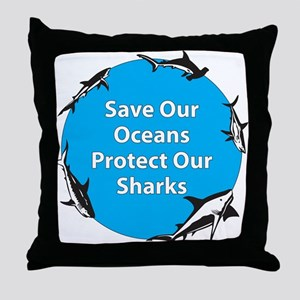 Save Our Oceans. Protect Our  Throw Pillow