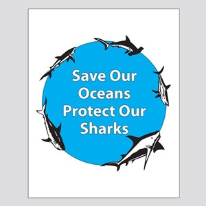 Save Our Oceans. Protect Our  Small Poster