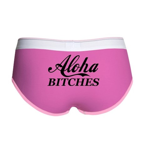Aloha Bitches Funny Women's Boy Brief
