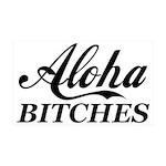 Aloha Bitches Funny 35x21 Wall Decal