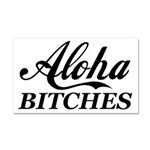 Aloha Bitches Funny Car Magnet 20 x 12