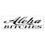 Aloha Bitches Funny Sticker (Bumper 10 pk)