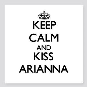 "Keep Calm and kiss Arianna Square Car Magnet 3"" x"