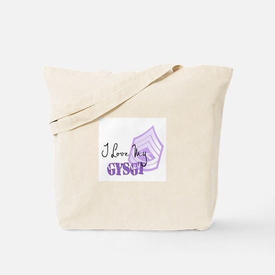 I love my GYSgt Tote Bag
