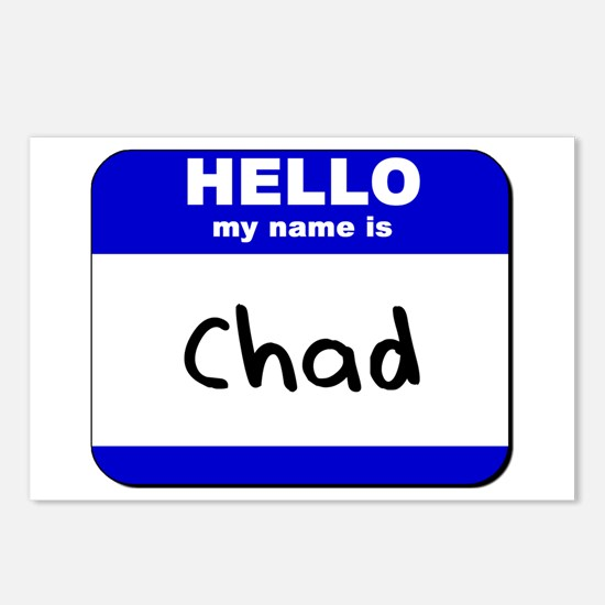 hello my name is chad  Postcards (Package of 8)