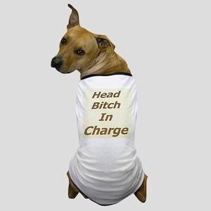 H.B.I.C. Dog T-Shirt