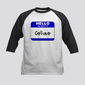 hello my name is celine Kids Baseball Jersey