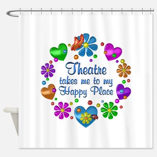 Theatre My Happy Place Shower Curtain